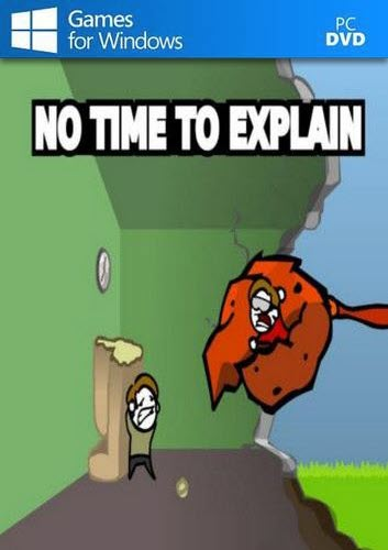 No Time To Explain Free Download