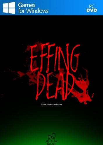 Effing Dead - The Broken Path