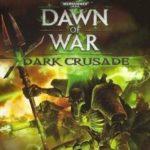 Warhammer 40,000: Dawn of War – Dark Crusade