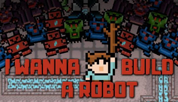 I Wanna Build a Robot PC Download