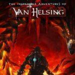 The incredible adventure of Van helsing III