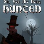 Sir, You Are Being Hunted PC Download