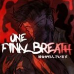 One Final Breath PC Download