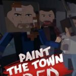 Paint the Town Red PC Download
