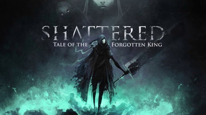 Shattered – Tale of the Forgotten King