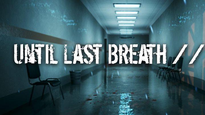 Until Last Breath Para PC