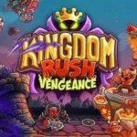 Kingdom Rush Vengeance – Tower Defense