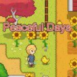 Peaceful Days / 宁静时光