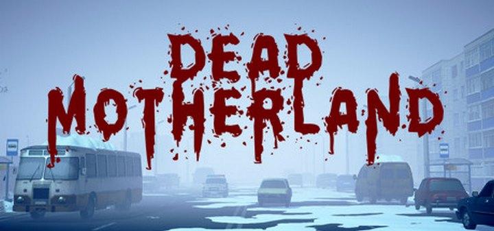 Dead Motherland: Zombie Co-op (PC)