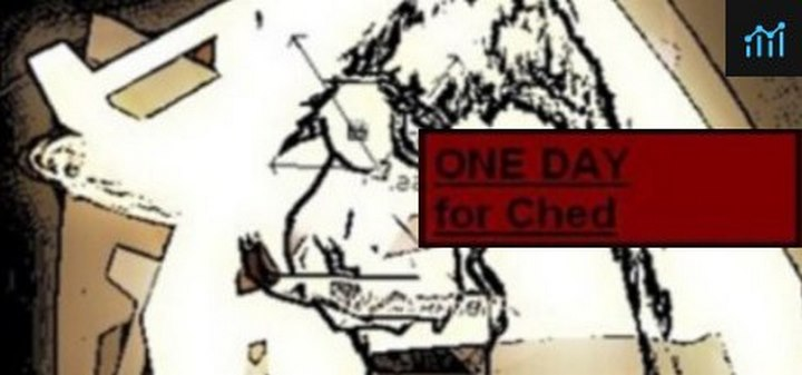 ONE DAY for Ched (PC)