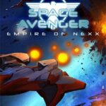 Space Avenger – Empire of Nexx