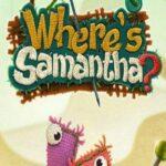 Where's Samantha For Windows [PC]