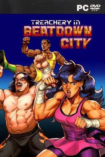Treachery in Beatdown City PC Download