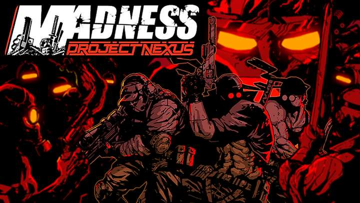 MADNESS: Project Nexus (PC Game)